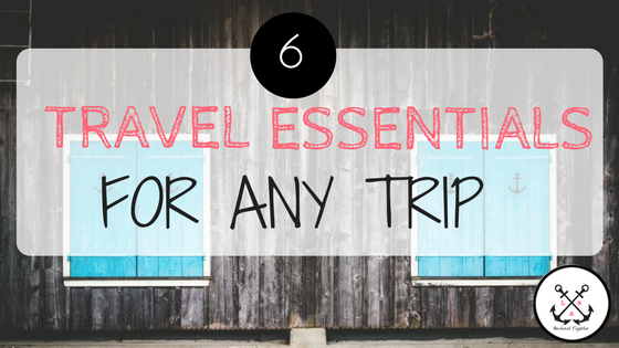 Essentials for Your Next Trip