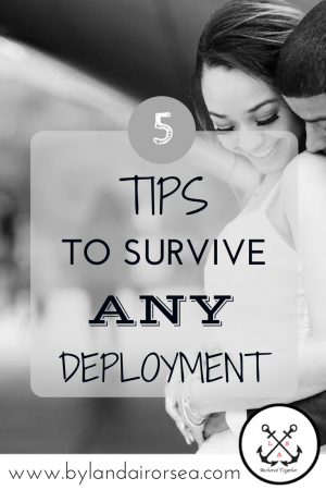 5 Tips to Surive Deployment