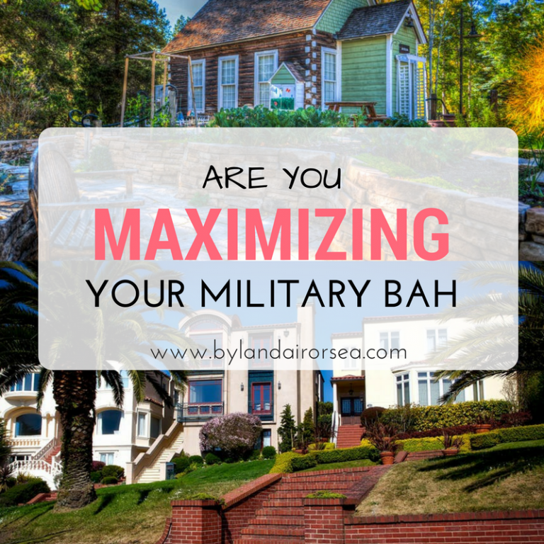 Maximizing Your BAH
