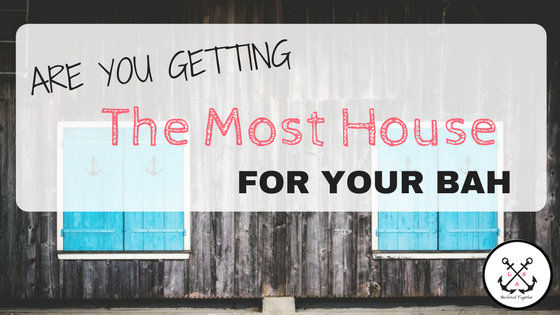 Are You Getting the Most House for Your BAH