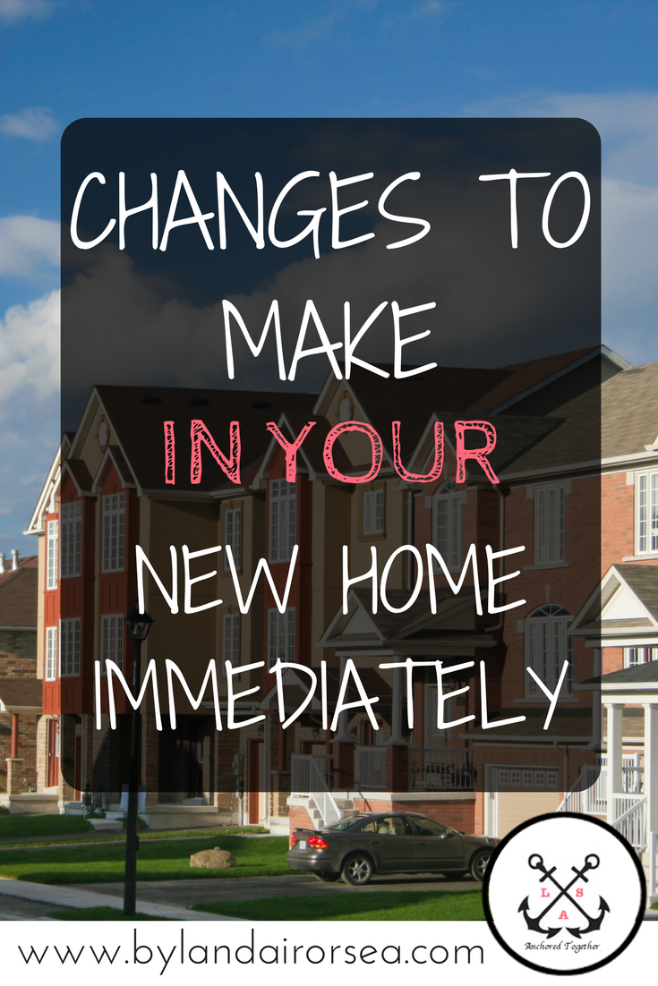 Changes to Your New Home
